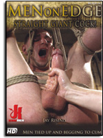 Men On Edge - Straight Giant Cock!