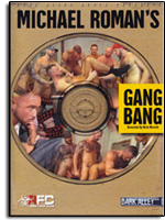 Michael Roman's Gang Bang